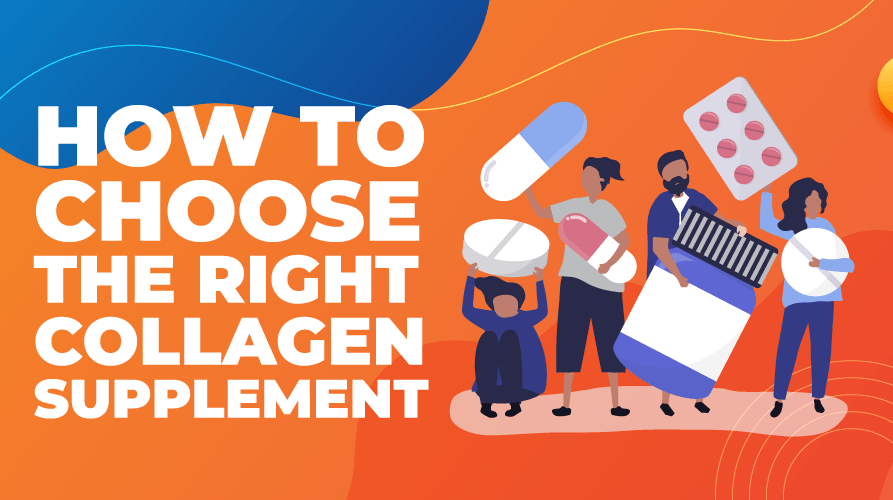 How to choose the right collagen supplement